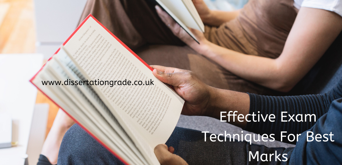 Effective Exam Techniques For Best Marks