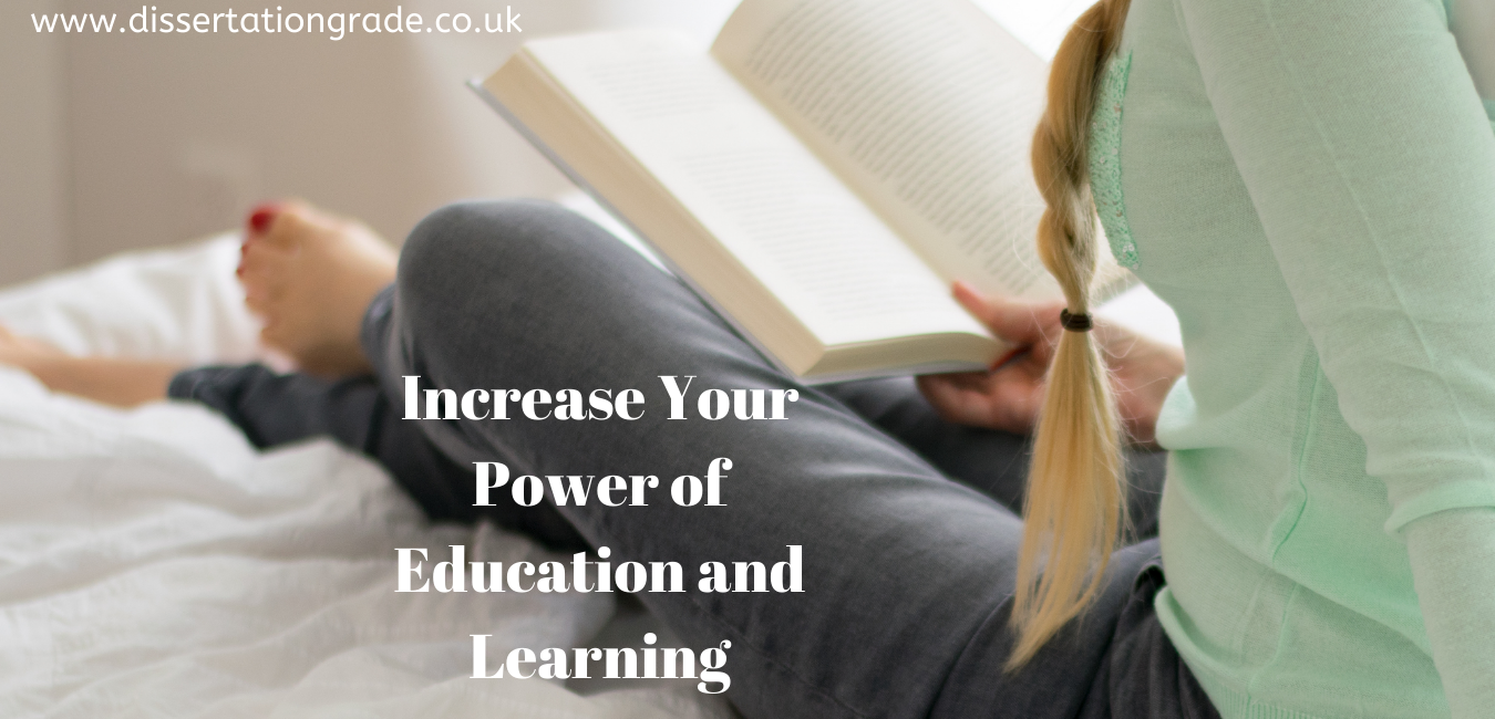 Increase Your Power of Education and Learning
